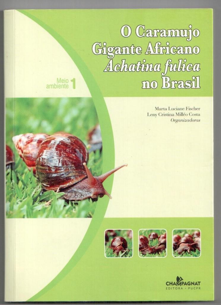 Achatina Fulica no Brasil